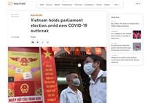 Báo chí quốc tế tiếp tục phản ánh cuộc bầu cử Quốc hội Việt Nam