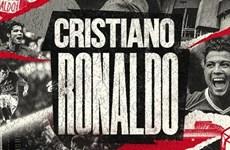 Manchester United chính thức chiêu mộ thành công Cristiano Ronaldo