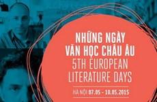 """Khai mạc """"Những ngày Văn học châu Âu 2015"""" tại thủ đô Hà Nội"""