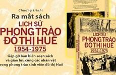 """Ra mắt sách """"Lịch sử Phong trào đấu tranh đô thị Huế 1954-1975"""""""