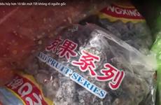 [Video] Hơn 10 tấn mứt Trung Quốc hôi mốc suýt lọt vào thị trường