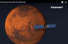 [Videographics] Giấc mơ chinh phục Sao Hỏa của nhân loại