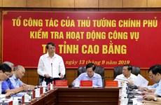Tổ công tác của Thủ tướng kiểm tra hoạt động công vụ tại Cao Bằng