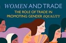 Vai trò quan trọng của thương mại trong thúc đẩy bình đẳng giới