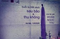 Nhà thơ Đoàn Ngọc Thu ra mắt hai tập thơ ''Sau bão'' và ''Thu Không''