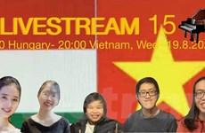 Hòa nhạc trực tuyến chào mừng Quốc khánh Hungary-Việt Nam tại Budapest