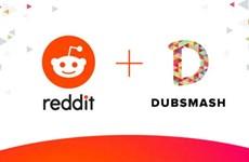 Công ty Reddit thâu tóm ứng dụng chia sẻ video Dubsmash