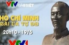 """Phim tài liệu """"Hồ Chí Minh - Bài ca tự do"""" phát sóng tối 19/5"""