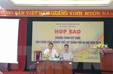 Hà Nội tổ chức xét chọn các sản phẩm công nghiệp chủ lực