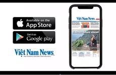 Ứng dụng Vietnam News Daily: Cửa sổ vào Việt Nam-Tầm nhìn ra thế giới