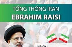 Bộ trưởng Tư pháp Ebrahim Raisi trở thành tân Tổng thống Iran