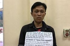 Việt Nam luôn nỗ lực ngăn chặn hoạt động mua bán người