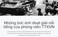 [Infographics] Những bức ảnh nổi tiếng của phóng viên TTXVN
