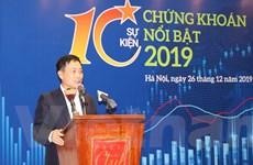 Bình chọn 10 sự kiện nổi bật trong lĩnh vực chứng khoán năm 2019