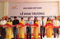 Bưu điện Việt Nam vận hành Trung tâm khai thác bưu chính Quốc tế