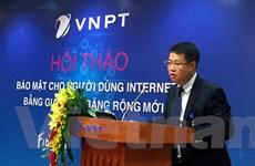 VNPT lần đầu cung cấp gói bảo mật cho thuê bao Internet cáp quang