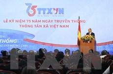 Thủ tướng: TTXVN cần giữ vững vị thế trung tâm thông tin tin cậy