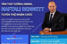 Chân dung tân Thủ tướng Israel vừa tuyên thệ nhậm chức