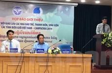 200 đại biểu tham dự Ngày hội giao lưu thanh niên Việt Nam-Campuchia