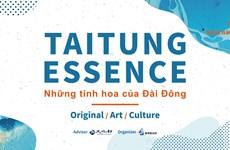 Đài Đông phô diễn tinh hoa, thúc đẩy giao lưu văn hóa tại Việt Nam