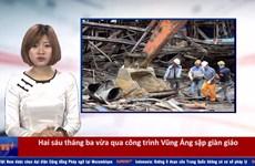 RapNews 32: Đau lòng vụ sập giàn giáo, chuyện phi công Đức nghi tự sát