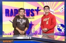 Tin thời sự RapNewsPlus số 03 của VietnamPlus