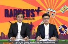 Tin thời sự RapNewsPlus số 04 của VietnamPlus