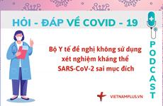 Hỏi đáp COVID-19: Có nên xét nghiệm kháng thể sau khi tiêm vaccine?
