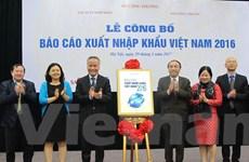 Bộ Công Thương công bố báo cáo về xuất nhập khẩu Việt Nam năm 2016