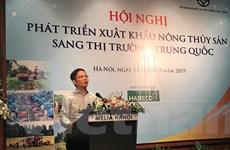 Liên bộ cùng vào cuộc thúc đẩy xuất khẩu nông thủy sản vào Trung Quốc