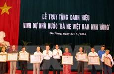 Đà Nẵng truy tặng danh hiệu cho 478 Mẹ Việt Nam Anh hùng
