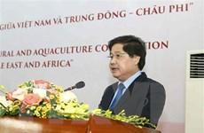 Gặp gỡ Đại sứ Trung Đông-châu Phi: Mở ra hướng hợp tác nông nghiệp