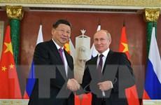 Trung Quốc và Nga cam kết tăng cường quan hệ đối tác chặt chẽ