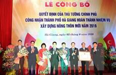 Công nhận thành phố Hà Giang hoàn thành nhiệm vụ nông thôn mới
