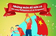 [Infographic] Những món đồ nên có khi sang Philippines cổ vũ SEA Games
