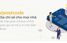 Vpostcode: Nền tảng giúp định vị chính xác địa chỉ của khách hàng