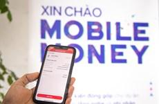 Thí điểm Mobile Money: Các doanh nghiệp đã sẵn sàng 'nhập cuộc'