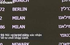 [Video] Israel tuyên bố từ chối nhập cảnh hành khách tới từ vùng dịch