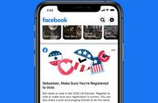 Facebook đề xuất hỗ trợ cử tri Mỹ trong cuộc bầu cử Tổng thống 2020