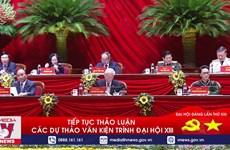 [Video] Tiếp tục thảo luận các dự thảo Văn kiện trình Đại hội XIII