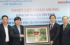 Chi nhánh VietinBank Lào sẽ được nâng cấp lên thành ngân hàng con
