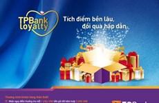Tích điểm thưởng nhận quà với chương trình TPBank Loyalty