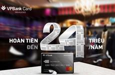 VPBank ra mắt thẻ tín dụng hoàn tiền với mọi chi tiêu qua thẻ