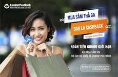 Hoàn tiền không giới hạn đối với thẻ ghi nợ quốc tế LienVietPostBank