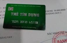 Mở thẻ tín dụng giả: Khách hàng cần cảnh giác để tránh mất tiền oan