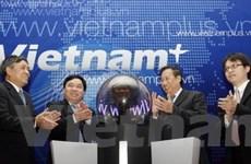 Vietnam+ chính thức gia nhập làng báo Việt