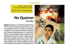 """Phim """"Đừng đốt"""" gây xúc động mạnh ở LHP Argentina"""