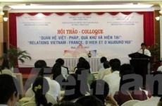"""Hội thảo """"Quan hệ Việt-Pháp, quá khứ và hiện tại"""""""