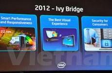 Intel tung ra loạt vi xử lý Ivy Bridge 22nm vào 2012