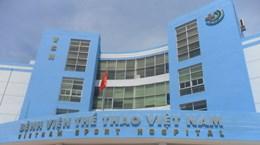 Bệnh viện Thể thao Việt Nam từng bước khẳng định uy tín